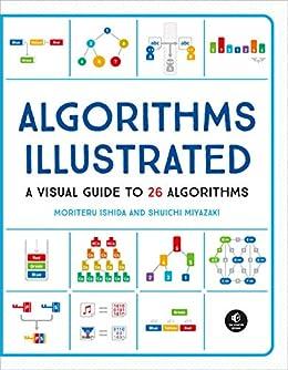 Amazon com: Algorithms: Explained and Illustrated eBook: Moriteru