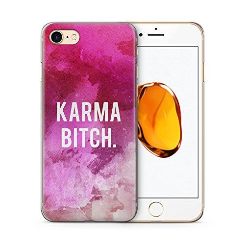 Karma Bitch. Pink Hülle für iPhone 7 SLIM Hardcase Schutz Cover Case Handyhülle Fun Witzig Spruch Sprüche