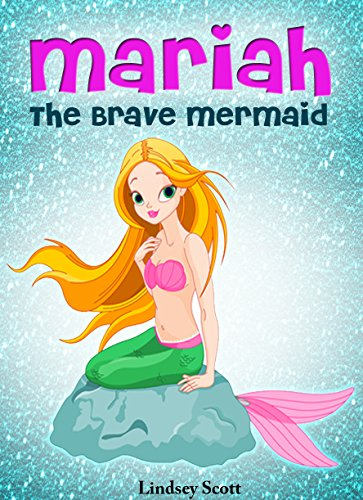 books for kids mariah the brave mermaid childrens books kids books bedtime - Mermaid Pictures For Kids