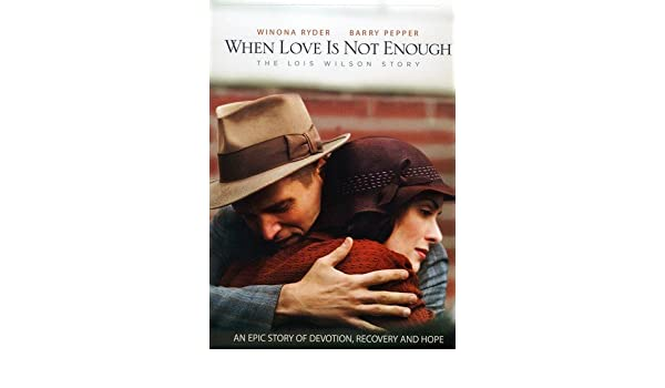 When Love Is Not Enough: Lois Wilson Story Edizione: Stati Uniti USA DVD: Amazon.es: Rosemary Dunsmore, Ellen Dubin, Barry Pepper, John Bourgeois, ...