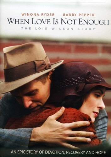Love Is Patience (When Love Is Not Enough: The Lois Wilson)