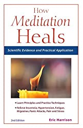 How Meditation Heals: Scientific Evidence and Practical Applications