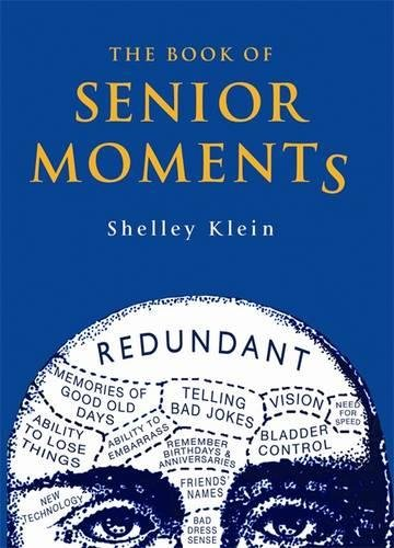 The Book of Senior Moments (Humour)