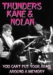 THUNDERS KANE & NOLAN YOU CANT PUT YOUR