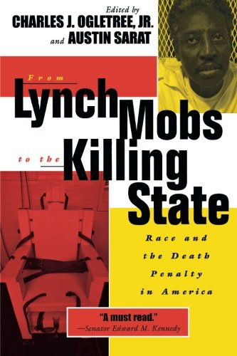 From Lynch Mobs To The Killing State Race And The Death Penalty In America The Charles Hamilton Houston Institute