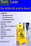 Tort Law for AQA AS and A-Level: plus an introduction to the nature of law and links to the non-substantive law (the English legal system and the nature of law)