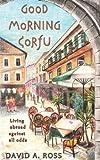 Good Morning Corfu, David Ross, 1478375612