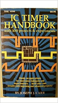 Book Integrated Circuit Timer Handbook with 100 Projects and Experiments