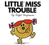 Little Miss Trouble, Roger Hargreaves, 0843174269