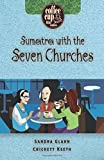 Sumatra with the Seven Churches (Coffee Cup Bible Studies)
