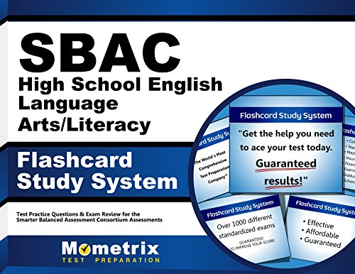 SBAC High School English Language Arts/Literacy Flashcard Study System: SBAC Test Practice Questions & Exam Review for the Smarter Balanced Assessment Consortium Assessments (Cards)