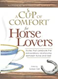 A Cup of Comfort for Horse Lovers, Colleen Sell, 1598696556