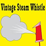 Vintage Steam Whistle