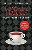 Poppy Done to Death: An Aurora Teagarden Novel (AURORA TEAGARDEN MYSTERY)