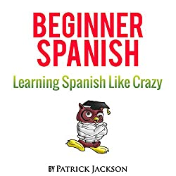 Learn Beginner Spanish with Learn Spanish Audio Book