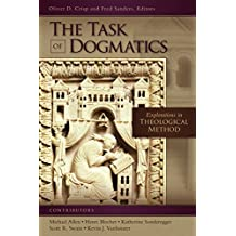 The Task of Dogmatics: Explorations in Theological Method (Los Angeles Theology Conference Series)