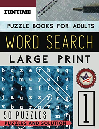 Word Search Puzzle Books For Adults Large Print: Funtime Activity Book | Brain Teasers Wordsearch Puzzle (find A Word For Adults Junior & Seniors) (Wordsearch Brain Teasers Game)