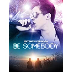 BE SOMEBODY arrives on DVD September 13th from Paramount