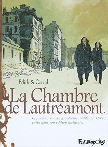 La Chambre de Lautréamont. D'après l'oeuvre d'Auguste Bretagne et Eugène de T. S. (BANDES DESSINEE) (French Edition)