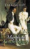 [The Magnificent Ambersons] (By: Booth Tarkington) [published: April, 2006]
