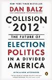 Collision 2012, Dan Balz, 0143125680
