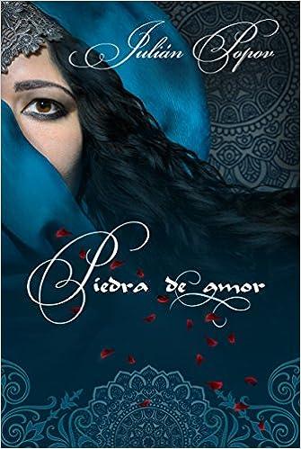 Los mejores libros de epub gratis para descargarPiedra de amor (Spanish Edition) DJVU by Julián Popov