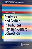 img - for Statistics and Scaling in Turbulent Rayleigh-B?de?ed??ede??d???nard Convection (SpringerBriefs in Applied Sciences and Technology) by Emily S.C. Ching (2013-08-21) book / textbook / text book
