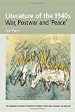 img - for Literature of the 1940s: War, Postwar and 'Peace': Volume 5 (The Edinburgh History of Twentieth Century Literature in Britain EUP) book / textbook / text book