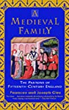 A Medieval Family, Frances Gies, 0060930551