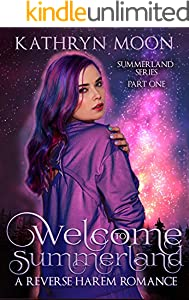 Welcome To Summerland: A Reverse Harem Romance (Summerland Series Book 1)
