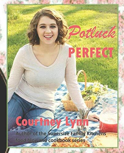 Potluck Perfect by Courtney Lynn
