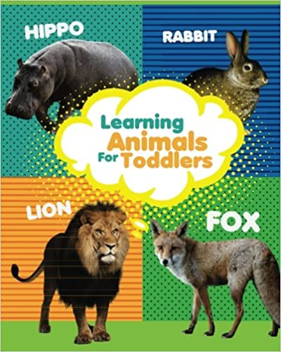Learning Animals For Toddlers Learn Animals Baby Animals Book Volume 1 Kiss Animals 9781974397204 Amazon Com Books