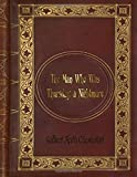 img - for Gilbert Keith Chesterton - The Man Who Was Thursday: a Nightmare book / textbook / text book