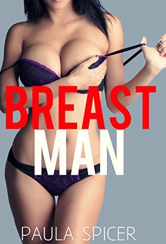 adb12b0461 Breast Man  Gender Swap  Gender Transformation - Kindle edition by ...