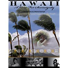 Hawaii A Voice For Sovereignty
