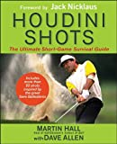 Houdini Shots, Dave Allen and Martin Hall, 1118308379