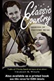 Classic Country, Charles K. Wolfe, 0415928273