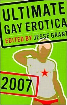 ULTIMATE GAY EROTICA 2007