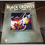 Black Crowes -- The Guitar Collection: Authentic Guitar TAB