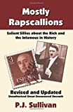 img - for Mostly Rapscallions by P.J. Sullivan (2013-06-24) book / textbook / text book