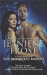 The Brightest Embers: A Paranormal Romance Novel (A Broken Destiny Novel)