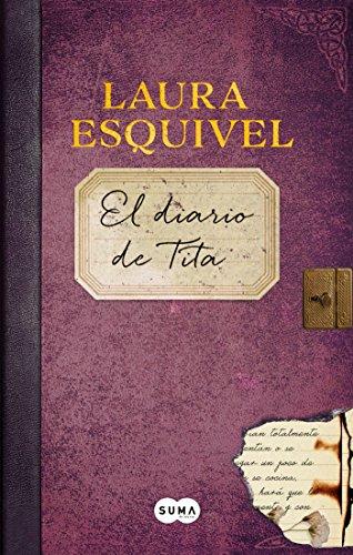 El diario de Tita (Como agua para chocolate 2)