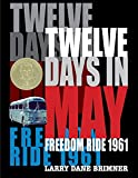 img - for Twelve Days in May: Freedom Ride 1961 book / textbook / text book