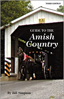 Book Guide to Amish Country by Bill Simpson (2003-03-31)