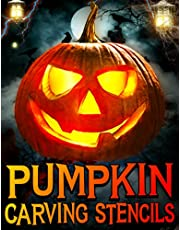 Pumpkin Carving Stencils: Spooky & Scary Templates for Halloween Decorations - Cool and Easy to Make Pumpkins Patterns for Teenage and Adults - Creepy Jack-o-Lantern Faces Designs ideas for Decorating and Painting Crafts