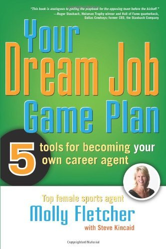Amazon your dream job game plan five tools for becoming your your dream job game plan five tools for becoming your own career agent by fandeluxe PDF