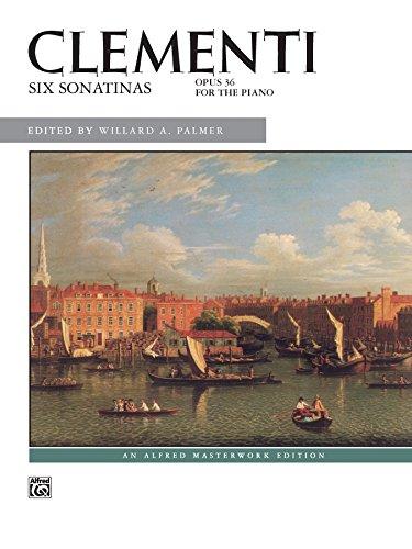 Clementi -- Six Sonatinas, Op. 36 (Alfred Masterwork (First Sonatina Book)
