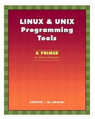 LINUX & UNIX Programming Tools: A Primer for Software Developers Paperback – December 13, 2002 by pearson; pap/cdr edition (december 13, 2002)