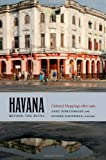 Havana beyond the Ruins: Cultural Mappings after 1989