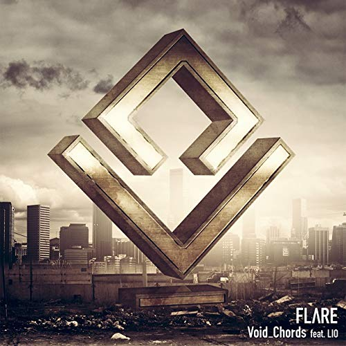 FLARE/Void_Chords feat.LIO